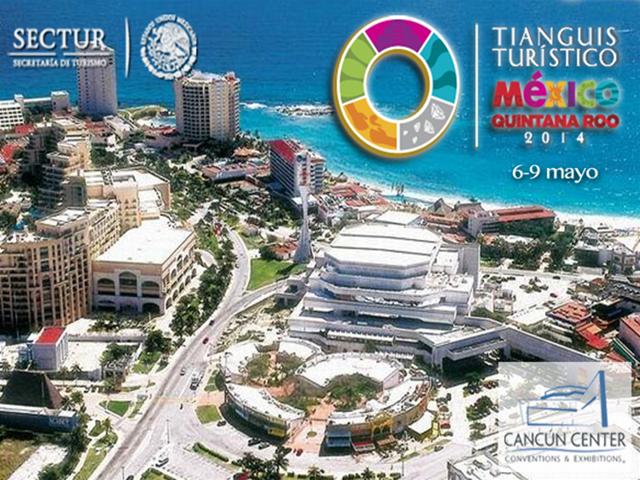 Tianguis Turístico 2014 - Riviera Maya Blog